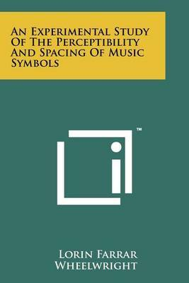 An Experimental Study of the Perceptibility and Spacing of Music Symbols