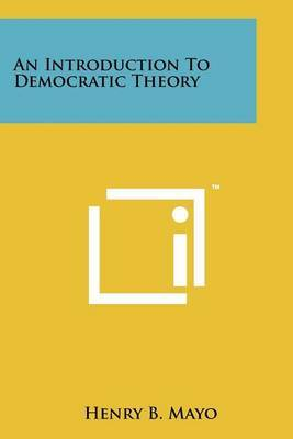 An Introduction to Democratic Theory