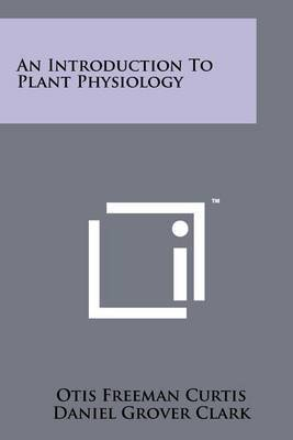 An Introduction to Plant Physiology