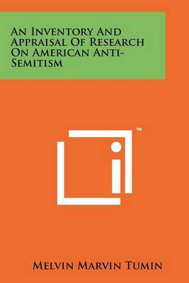 An Inventory and Appraisal of Research on American Anti-Semitism