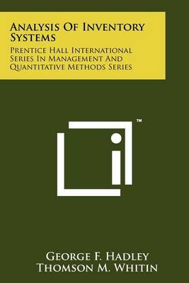 Analysis of Inventory Systems: Prentice Hall International Series in Management and Quantitative Methods Series