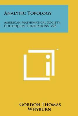 Analytic Topology: American Mathematical Society, Colloquium Publications, V28