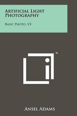 Artificial Light Photography: Basic Photo, V5