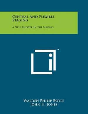 Central and Flexible Staging: A New Theater in the Making