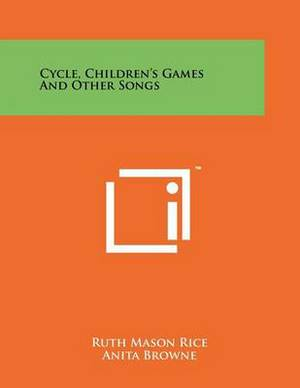 Cycle, Children's Games and Other Songs