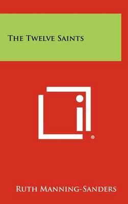 The Twelve Saints