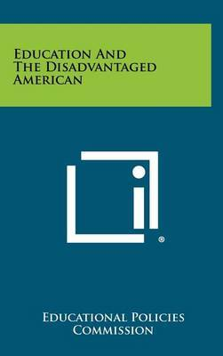 Education and the Disadvantaged American