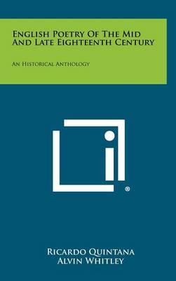 English Poetry of the Mid and Late Eighteenth Century: An Historical Anthology