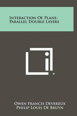 Interaction of Plane-Parallel Double Layers