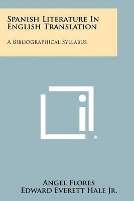 Spanish Literature in English Translation: A Bibliographical Syllabus