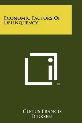 Economic Factors of Delinquency