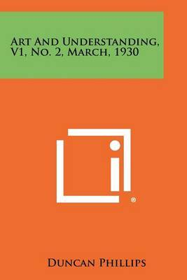 Art and Understanding, V1, No. 2, March, 1930