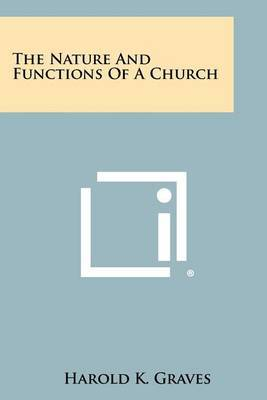 The Nature and Functions of a Church