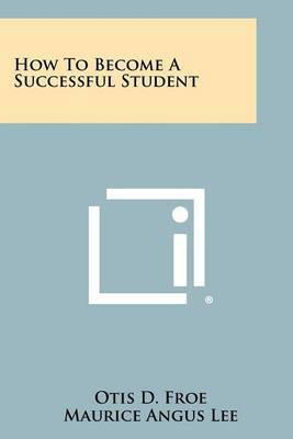 How to Become a Successful Student