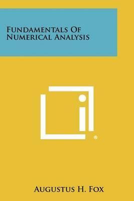Fundamentals of Numerical Analysis