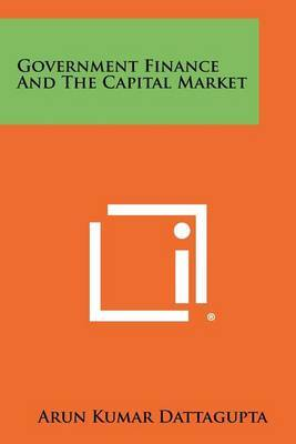 Government Finance and the Capital Market