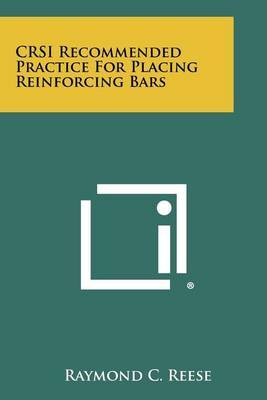 Crsi Recommended Practice for Placing Reinforcing Bars
