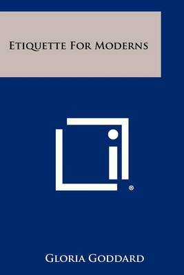 Etiquette for Moderns