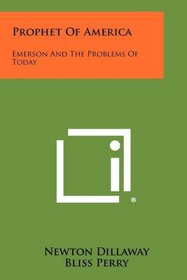 Prophet of America: Emerson and the Problems of Today