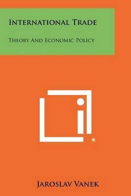 International Trade: Theory and Economic Policy