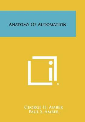 Anatomy of Automation
