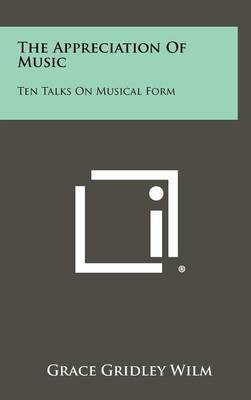 The Appreciation of Music: Ten Talks on Musical Form
