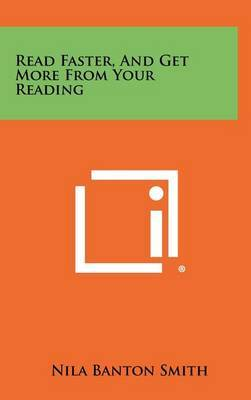 Read Faster, and Get More from Your Reading