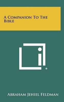 A Companion to the Bible