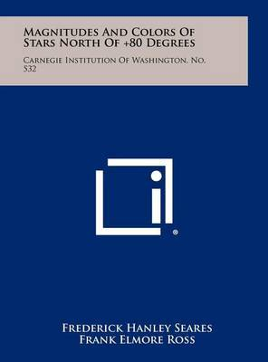 Magnitudes and Colors of Stars North of +80 Degrees: Carnegie Institution of Washington, No. 532