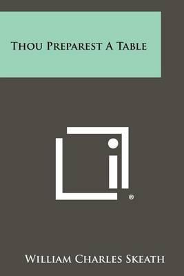 Thou Preparest a Table