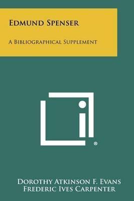 Edmund Spenser: A Bibliographical Supplement