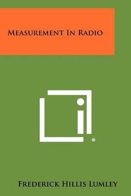 Measurement in Radio