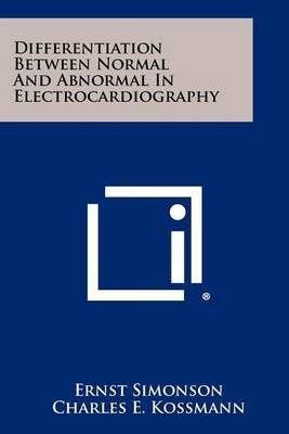 Differentiation Between Normal and Abnormal in Electrocardiography