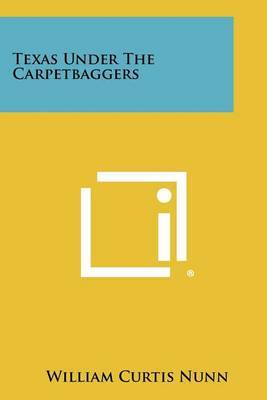 Texas Under the Carpetbaggers
