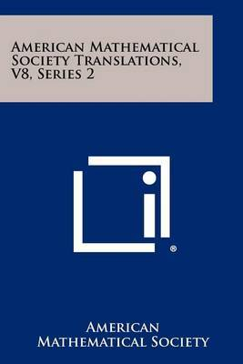 American Mathematical Society Translations, V8, Series 2