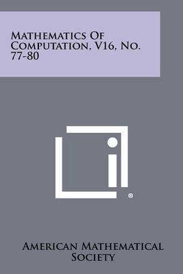 Mathematics of Computation, V16, No. 77-80