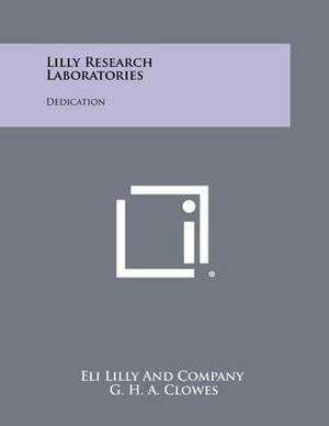 Lilly Research Laboratories: Dedication