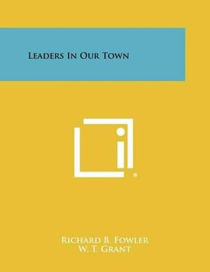 Leaders in Our Town