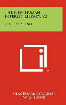 The New Human Interest Library, V2: Stories of Science