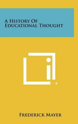 A History of Educational Thought