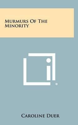 Murmurs of the Minority