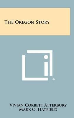 The Oregon Story