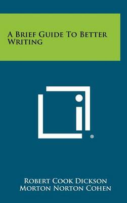 A Brief Guide to Better Writing