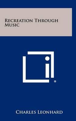 Recreation Through Music
