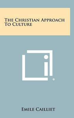 The Christian Approach to Culture