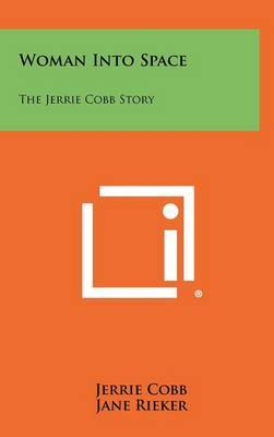 Woman Into Space: The Jerrie Cobb Story