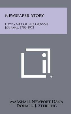 Newspaper Story: Fifty Years of the Oregon Journal, 1902-1952