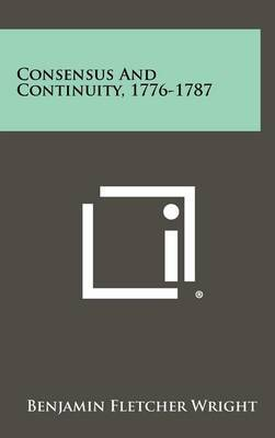 Consensus and Continuity, 1776-1787