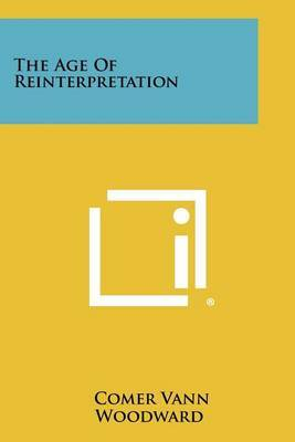 The Age of Reinterpretation