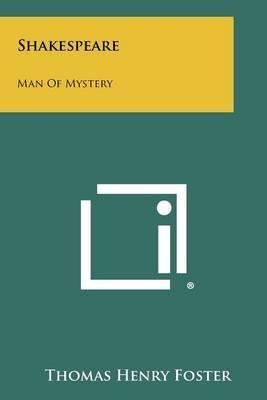 Shakespeare: Man of Mystery
